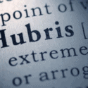 Quotes about Hubris